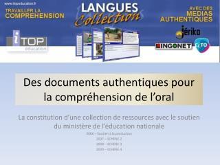 Des documents authentiques pour la compr�hension de l�oral