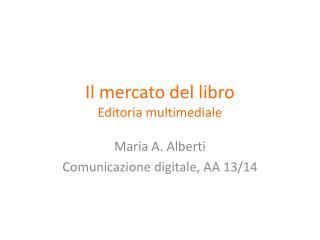 Il  mercato  del  libro Editoria multimediale