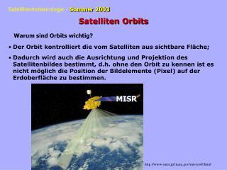 Satelliten Orbits Warum sind Orbits wichtig?