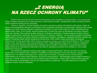 """""""Z ENERGIĄ  NA RZECZ OCHRONY KLIMATU"""""""