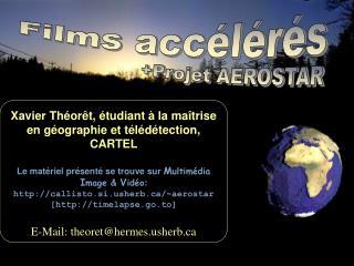 Films accélérés