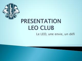 PRESENTATION  LEO CLUB