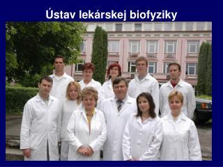 �stav lek�rskej biofyziky