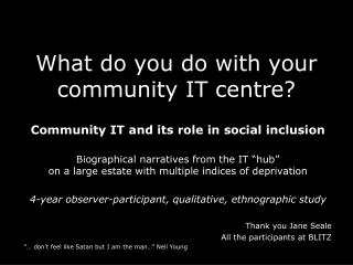 What do you do with your community IT centre?