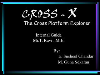Cross -X