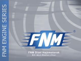 FNM Dízel Hajómotorok E rőt   A dunk  É letéhez a  V ízen