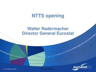 NTTS opening   Walter Radermacher Director General Eurostat