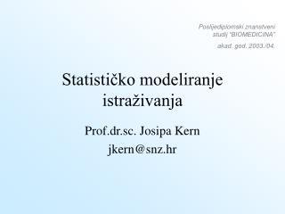 Statističko modeliranje istraživanja