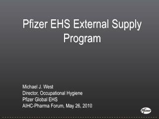Pfizer EHS External Supply Program