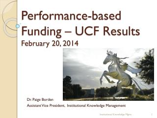 Performance-based Funding – UCF Results February 20, 2014