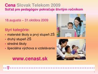 Cena  Slovak Telekom 2009 Súťaž pre pedagógov pokračuje štvrtým ročníkom