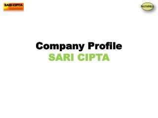 Company Profile SARI CIPTA