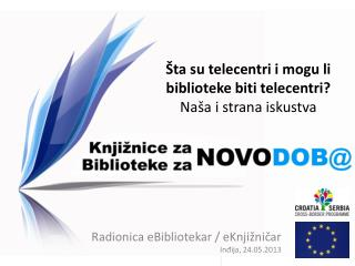 Radionica eBibliotekar / eKnji žničar Inđija, 24.05.2013