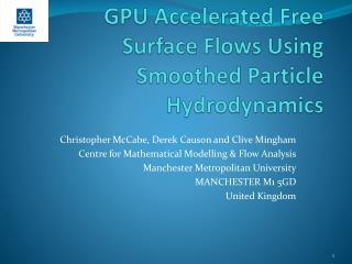 GPU Accelerated Free Surface Flows Using Smoothed Particle Hydrodynamics