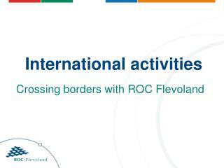 International activities