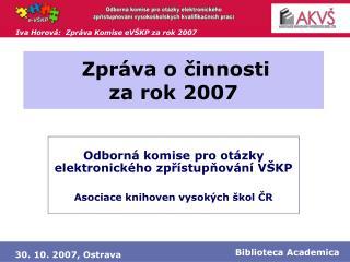 Zpráva o činnosti za rok 2007
