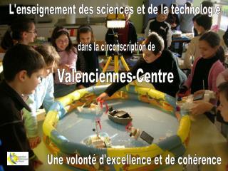 L'enseignement des sciences et de la technologie