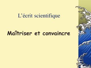 L'écrit scientifique