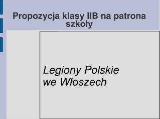 Propozycja klasy IIB na patrona szkoły