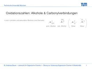 Oxidationszahlen: Alkohole & Carbonylverbindungen