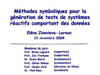 M�thodes symboliques pour la g�n�ration de tests de syst�mes r�actifs comportant des donn�es