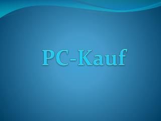 PC-Kauf