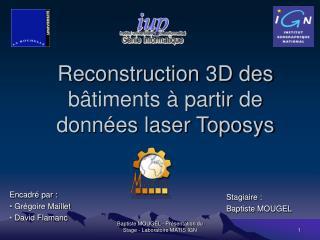 Reconstruction 3D des bâtiments à partir de données laser Toposys