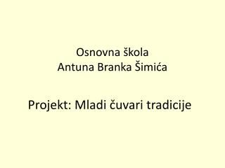 Osnovna škola  Antuna Branka Šimića