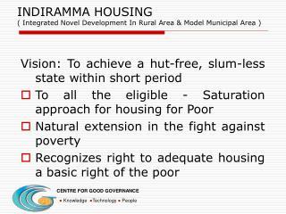 INDIRAMMA HOUSING  Integrated Novel Development In Rural Area  Model Municipal Area