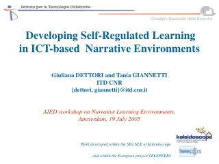 Developing Self-Regulated Learning in ICT-based  Narrative Environments
