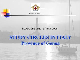 STUDY CIRCLES IN ITALY Province of Genoa