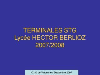 TERMINALES STG Lycée HECTOR BERLIOZ 2007/2008