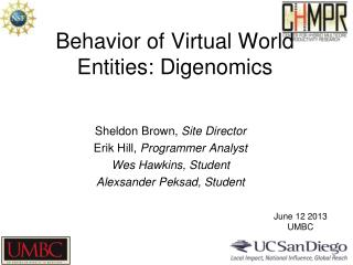 Behavior of Virtual World Entities:  Digenomics