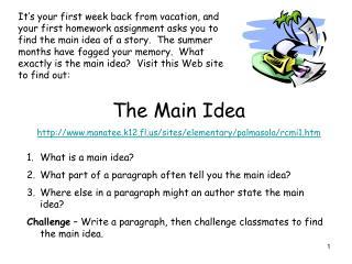 The Main Idea manatee.k12.fl/sites/elementary/palmasola/rcmi1.htm