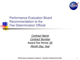 Performance Evaluation Board Recommendation to the Fee Determination Official