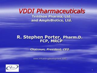 VDDI Pharmaceuticals Trilithon Pharma, Ltd. and AmphiBiotics, Ltd.