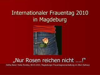 Internationaler Frauentag 2010 in Magdeburg