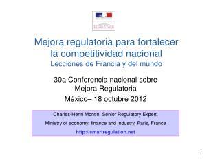 30a Conferencia nacional sobre Mejora Regulatoria México– 18 octubre 2012