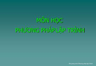 M N HC   PHUONG PH P LP TR NH