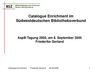 AspB-Tagung 2005, am 8. September 2005 Friederike Gerland