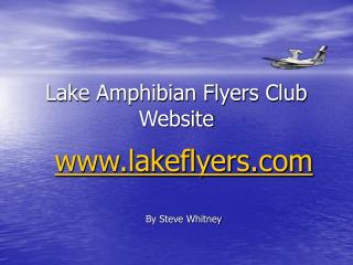 Lake Amphibian Flyers Club Website