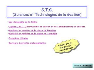 S.T.G. ( S ciences et  T echnologies de la  G estion)