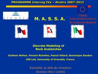 PROGRAMME Interreg IVa – Alcotra 2007-2013