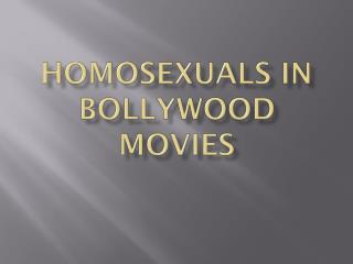Homosexuals in  Bollywood Movies
