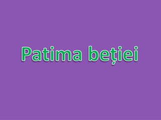 Patima be?iei