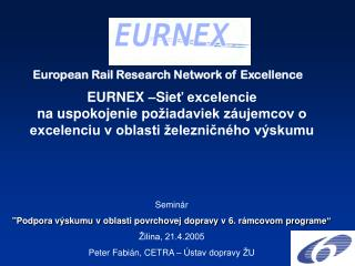 European Rail Research Network of Excellence