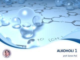ALKOHOLI  1