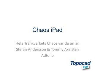 Chaos iPad