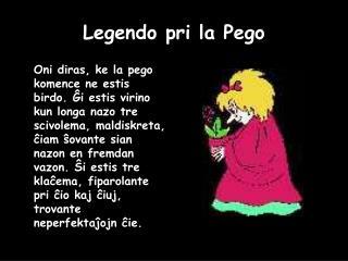 Legendo pri la Pego