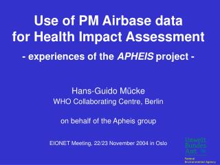 Use of PM Airbase data                         for Health Impact Assessment